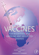 Vaccines for Biodefense and Emerging and Neglected Diseases
