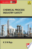 Chemical Process Industry Safety  1e