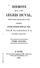 Sermons [de M. l'abbé Legris Duval, prédicateur ordinaire du roi;]