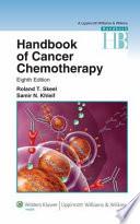 """Handbook of Cancer Chemotherapy"" by Roland T. Skeel, Samir N. Khleif"