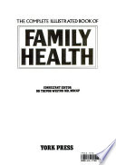 The Complete Illustrated Book of Family Health