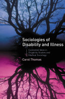 Sociologies of Disability and Illness