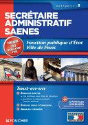 Secrétaire administratif SAENES Catégorie B. Fonction publique d'état Ville de Paris Concours 2013