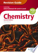 Cambridge International AS A Level Chemistry Revision Guide 2nd edition