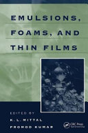 Emulsions  Foams  and Thin Films