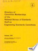 Directory of Committee Memberships of the National Bureau of Standards Staff on Engineering Standards Committees