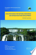Rock Mechanics for Natural Resources and Infrastructure Development   Invited Lectures Book