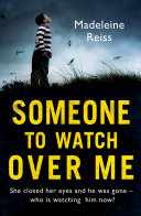 Someone to Watch Over Me: A gripping psychological thriller [Pdf/ePub] eBook
