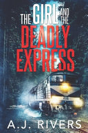 The Girl and the Deadly Express Book PDF