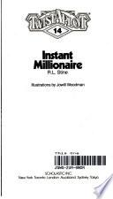 Instant Millionaire