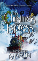 The Christmas Express: An Out of Time Christmas Novella