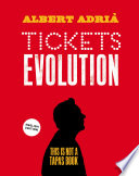 """Tickets evolution"" by Albert Adrià, Dustin Langan, Moisés Torné Bianya"