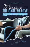 Marriage – the Dare to Love Pdf/ePub eBook