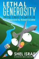 Lethal Generosity