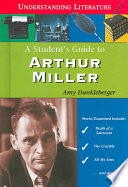 A Student's Guide to Arthur Miller
