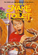 There's a Snake in the Toilet