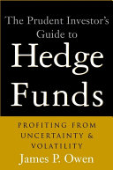The Prudent Investor s Guide to Hedge Funds