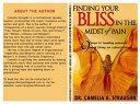 Finding Your Bliss in the Midst of Pain