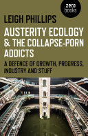 Austerity Ecology & the Collapse-Porn Addicts