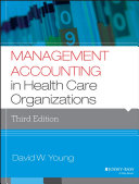 Cover of Management Accounting in Health Care Organizations