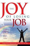 The JOY of Losing Your JoB ebook