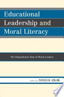 Educational Leadership and Moral Literacy