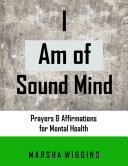 I Am of Sound Mind Book