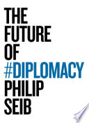 The Future Of Diplomacy Book