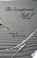 The Exceptional Fall T  Fall   Fault
