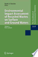 Environmental Impact Assessment Of Recycled Wastes On Surface And Ground Waters