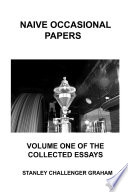 Naive Occasional Papers Volume One