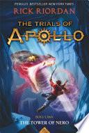 The Trials of Apollo  5  The Tower of Nero