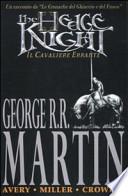 The hedge knight. Il cavaliere errante