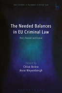 The Needed Balances in EU Criminal Law
