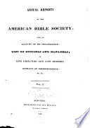 Annual Reports of the American Bible Society with an Account of Its Organization  1816 1838