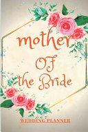 Mother of the Bride Wedding Planner