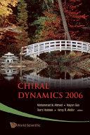 Chiral Dynamics 2006