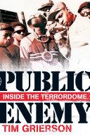 Public Enemy: Inside the Terrordome [Pdf/ePub] eBook