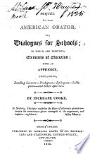 Sequel To The American Orator Or Dialogues For Schools