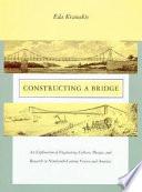 Constructing a Bridge