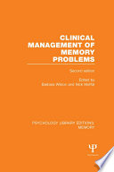 Clinical Management of Memory Problems  2nd Edn   PLE  Memory