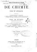 Dictionnaire de chimie pure et appliqueée, comprenant: la chimie organique et inorganique, la chimie appliquée à l'industrie, à l'agriculture et aux arts, la chimie analytique, la chimie physique et la minéralogie ebook