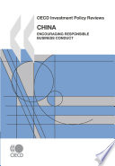Oecd Investment Policy Reviews China 2008 Encouraging Responsible Business Conduct