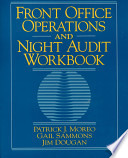 Front Office Operations and Night Audit Workbook