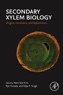 Secondary Xylem Biology