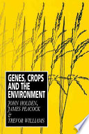 Genes Crops And The Environment Book PDF