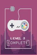 Level 3 Complete