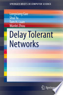 Delay Tolerant Networks