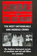 Cannibals And Evil Cult Killers