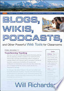 Blogs Wikis Podcasts And Other Powerful Web Tools For Classrooms Book PDF